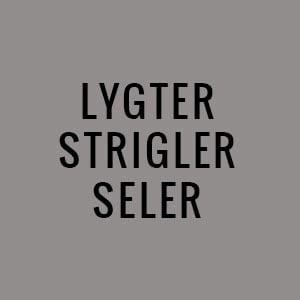 Lygter, strigler, seler